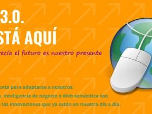 Web 3.0. el futuro se ha hecho presente.